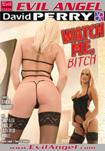Download David Perry's Watch Me, Bitch
