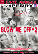Download David Perry's Blow Me Off #2