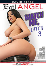 Download David Perry's Watch Me, Bitch 3
